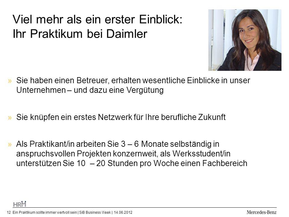 Viel mehr als ein erster Einblick: Ihr Praktikum bei Daimler