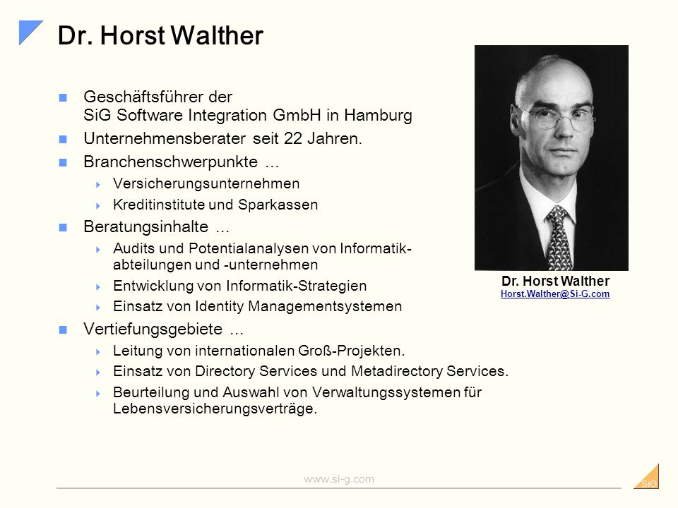 Dr. Horst Walther Horst.Walther@Si-G.com
