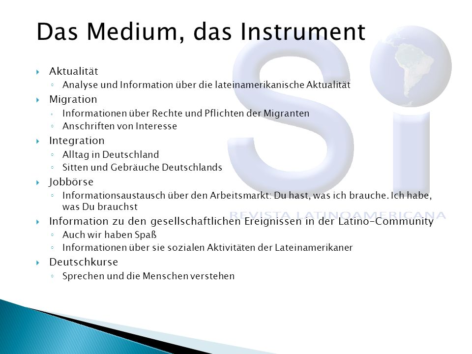 Das Medium, das Instrument
