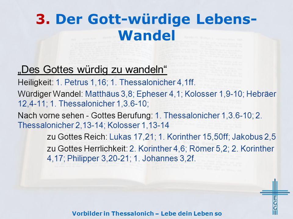 3. Der Gott-würdige Lebens-Wandel