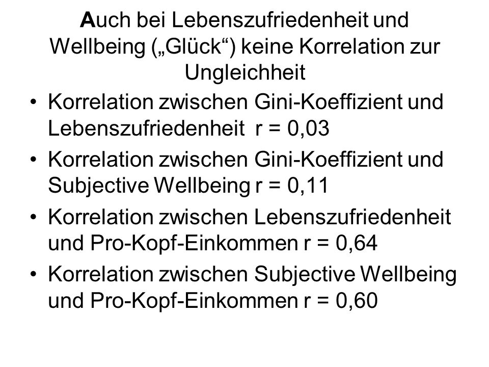 """Auch bei Lebenszufriedenheit und Wellbeing (""""Glück ) keine Korrelation zur Ungleichheit"""