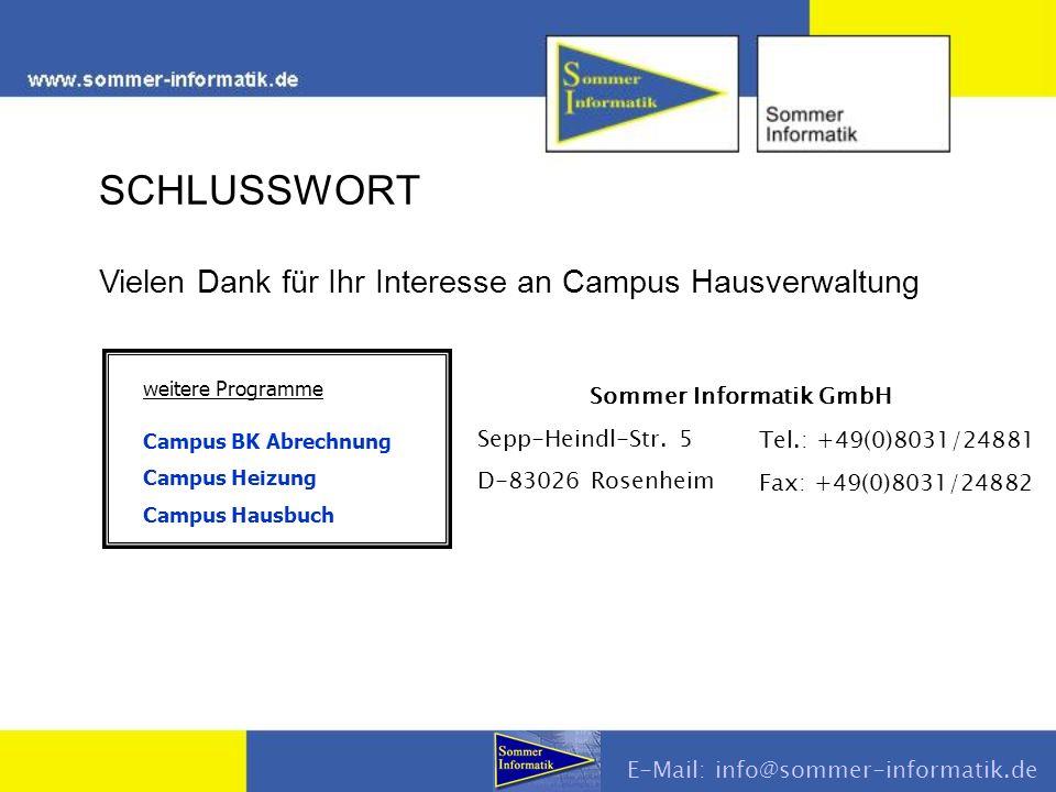 SCHLUSSWORT Vielen Dank für Ihr Interesse an Campus Hausverwaltung