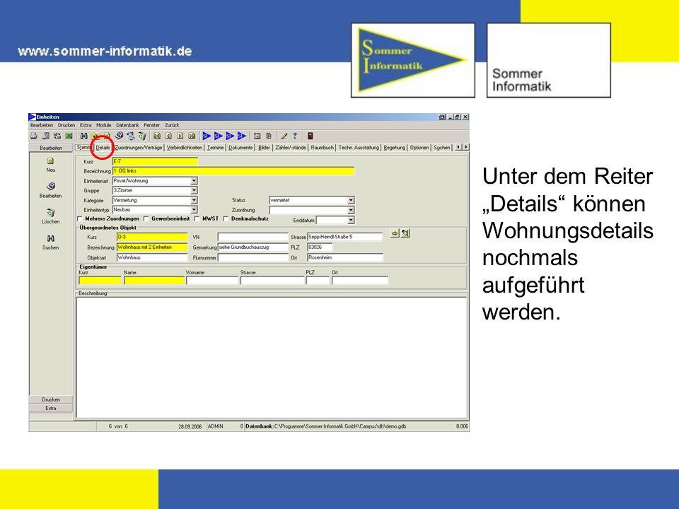 """Unter dem Reiter """"Details können Wohnungsdetails nochmals aufgeführt werden."""
