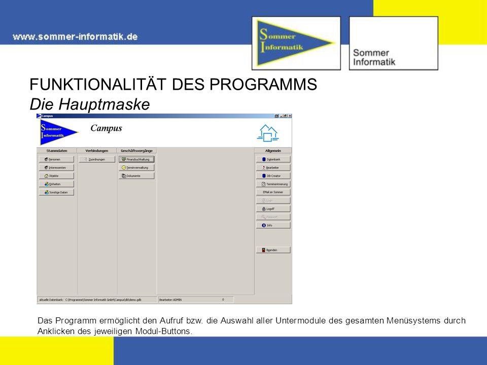 FUNKTIONALITÄT DES PROGRAMMS Die Hauptmaske