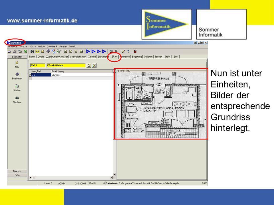 Nun ist unter Einheiten, Bilder der entsprechende Grundriss hinterlegt.