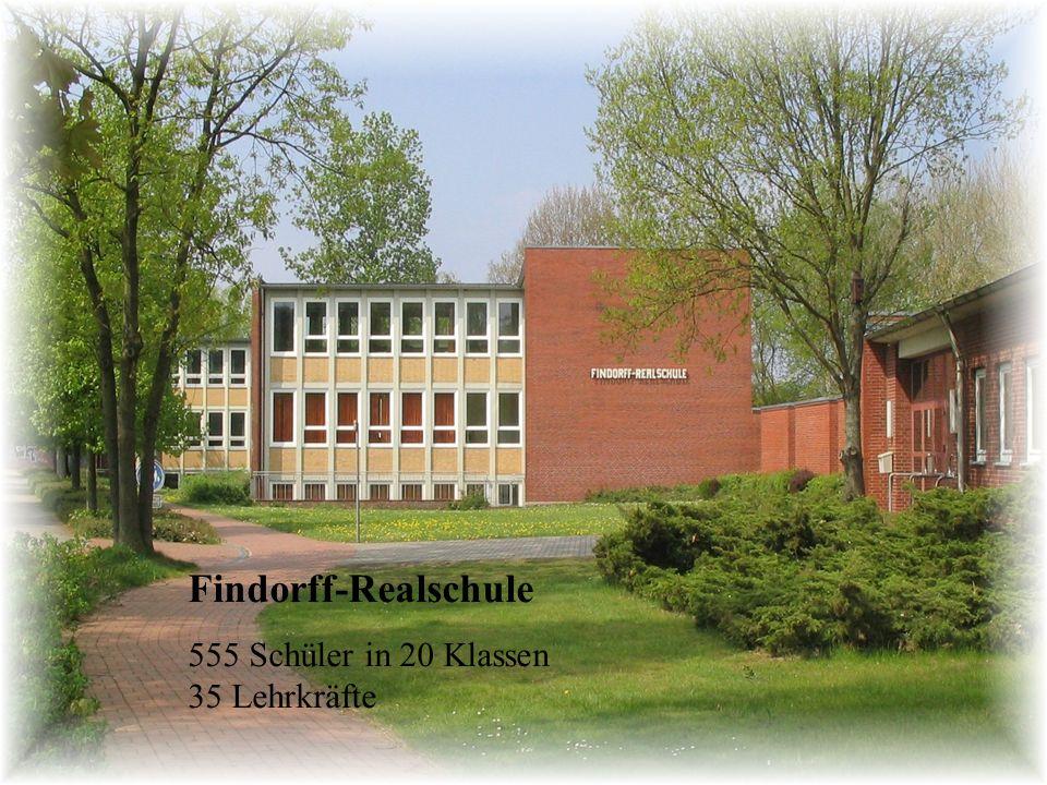 Findorff-Realschule 555 Schüler in 20 Klassen 35 Lehrkräfte