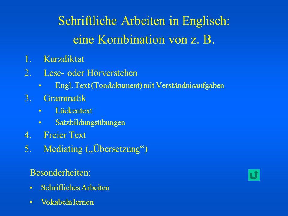 Schriftliche Arbeiten in Englisch: eine Kombination von z. B.