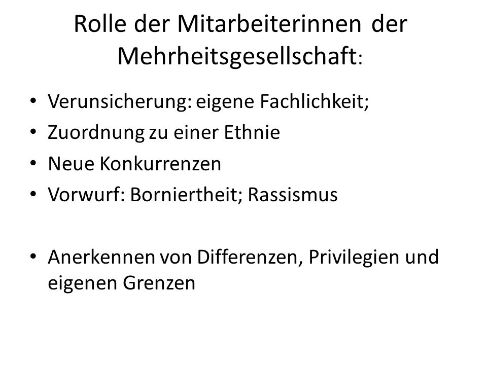 Rolle der Mitarbeiterinnen der Mehrheitsgesellschaft: