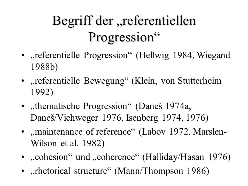 "Begriff der ""referentiellen Progression"