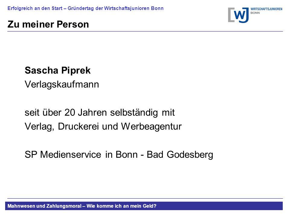 Zu meiner Person Sascha Piprek. Verlagskaufmann. seit über 20 Jahren selbständig mit. Verlag, Druckerei und Werbeagentur.