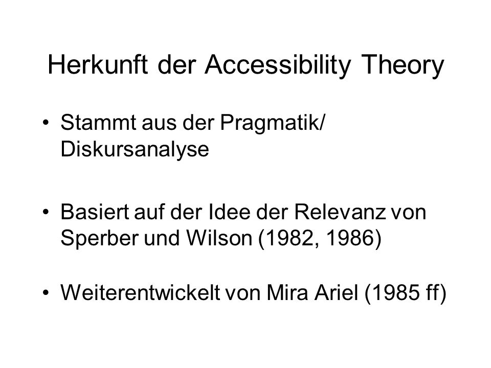 Herkunft der Accessibility Theory