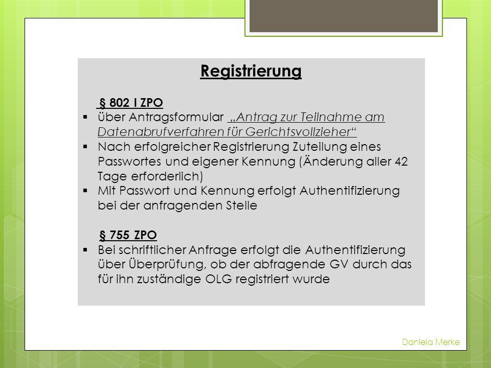 """Registrierung § 802 l ZPO. über Antragsformular """"Antrag zur Teilnahme am Datenabrufverfahren für Gerichtsvollzieher"""