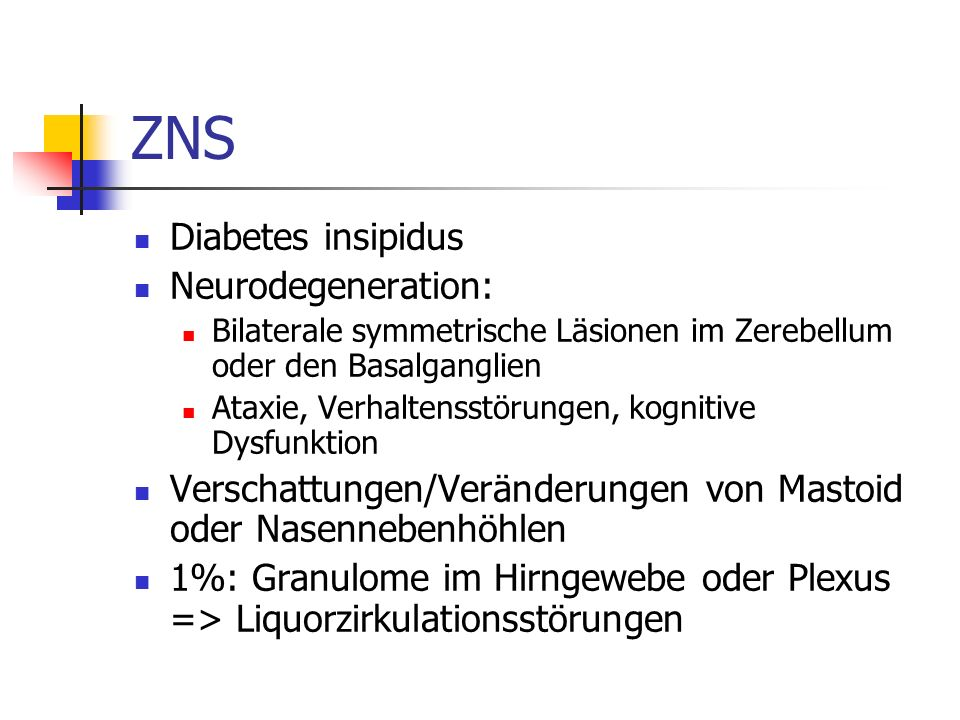 ZNS Diabetes insipidus Neurodegeneration: