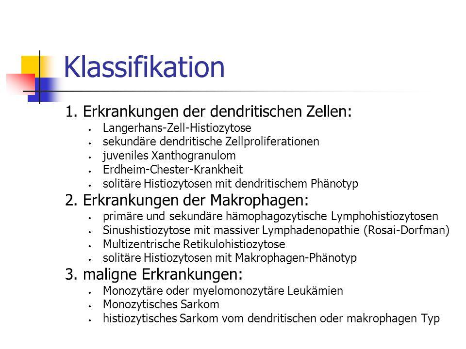 Klassifikation 1. Erkrankungen der dendritischen Zellen: