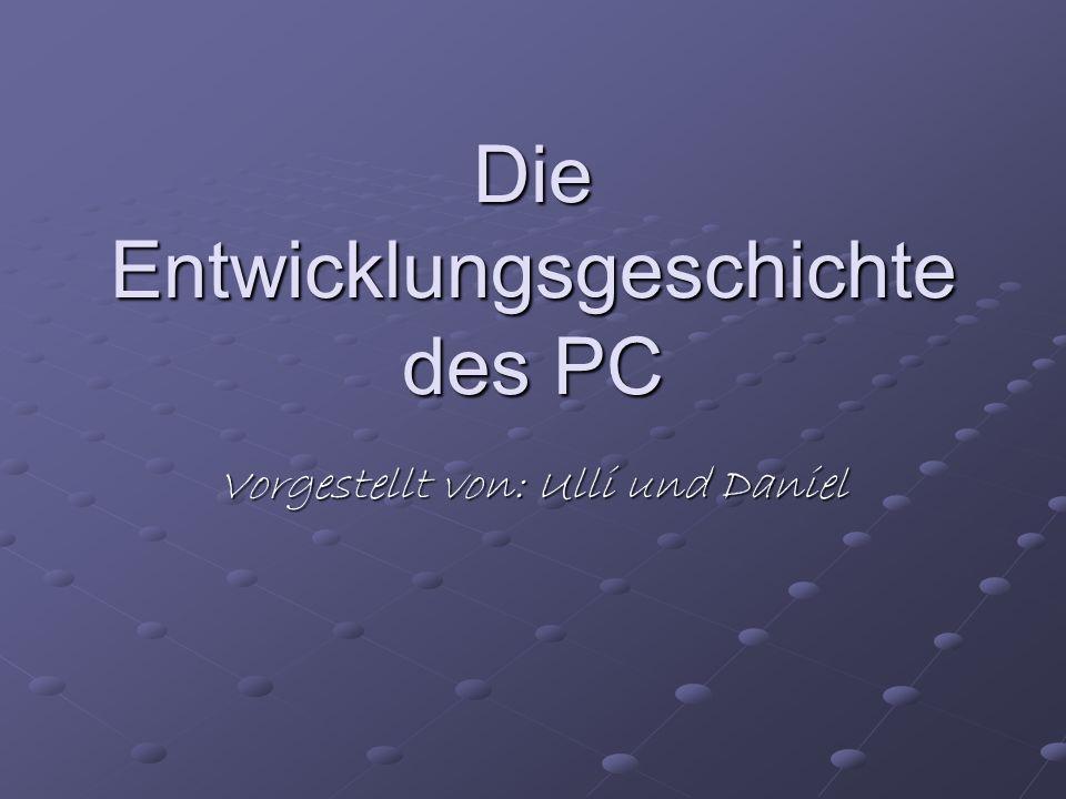 Die Entwicklungsgeschichte des PC