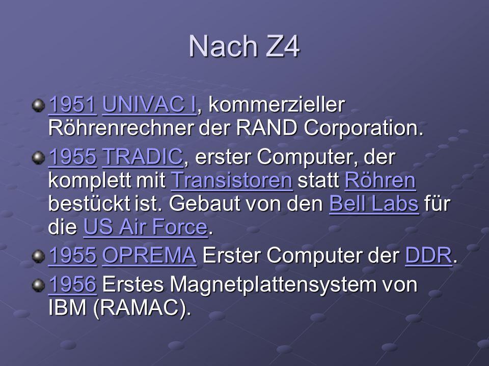 Nach Z4 1951 UNIVAC I, kommerzieller Röhrenrechner der RAND Corporation.