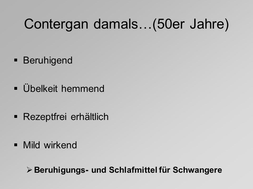 Contergan damals…(50er Jahre)