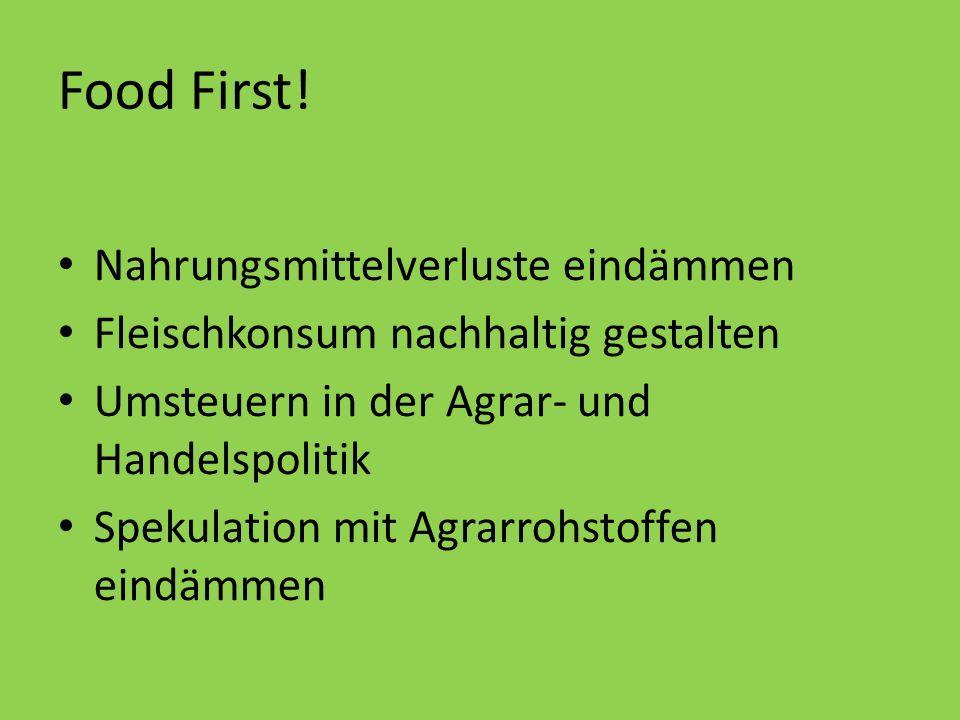 Food First! Nahrungsmittelverluste eindämmen