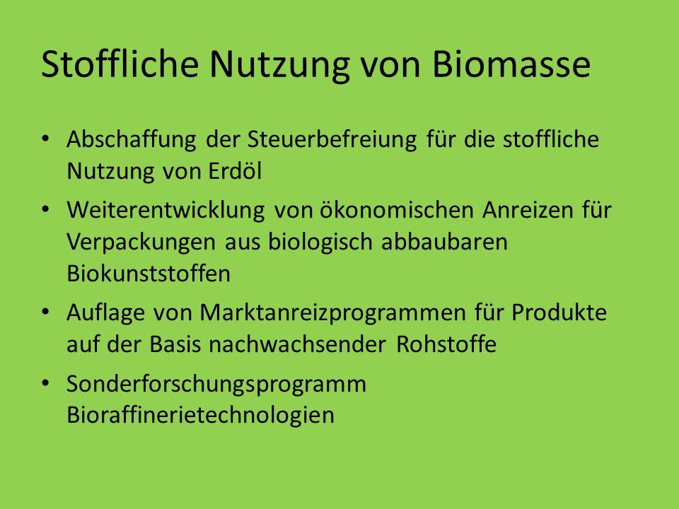 Stoffliche Nutzung von Biomasse