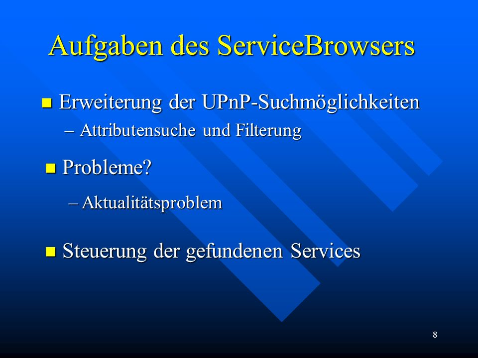Aufgaben des ServiceBrowsers