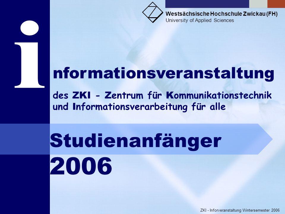 i 2006 Studienanfänger nformationsveranstaltung