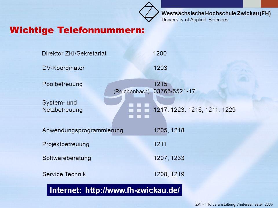  Wichtige Telefonnummern: Internet: http://www.fh-zwickau.de/