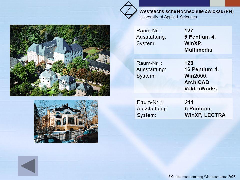 Raum-Nr. : 127Ausstattung: 6 Pentium 4, System: WinXP, Multimedia. Raum-Nr. : 128. Ausstattung: 16 Pentium 4,