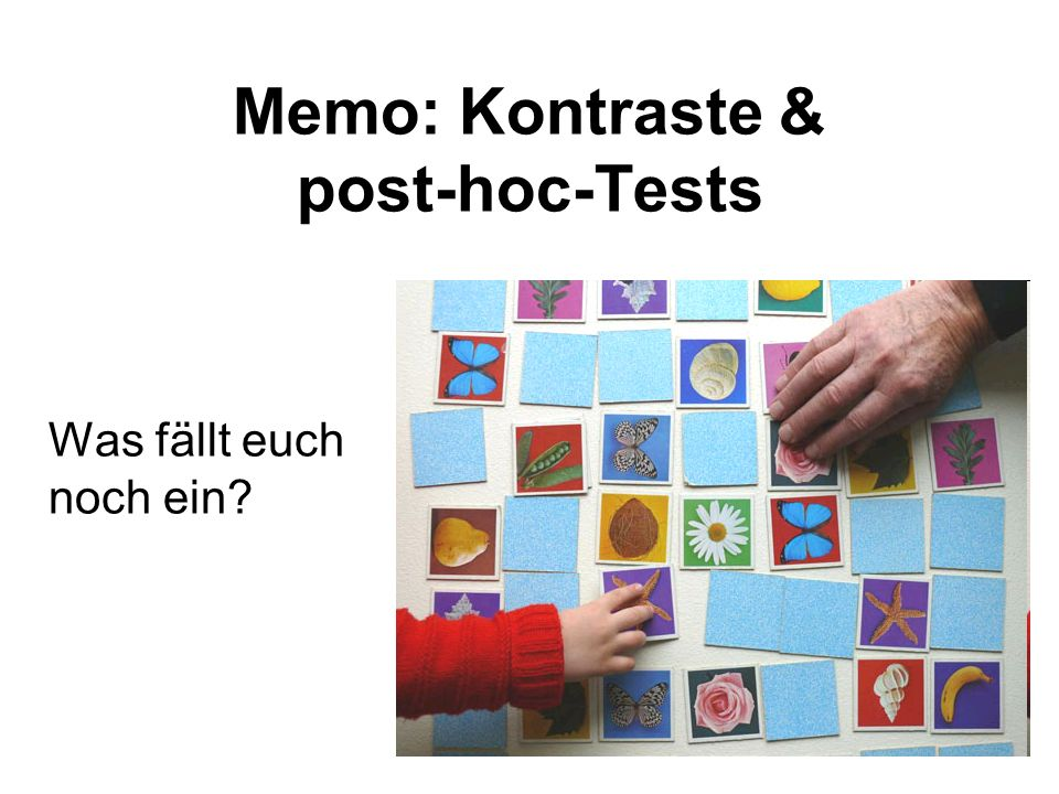 Memo: Kontraste & post-hoc-Tests