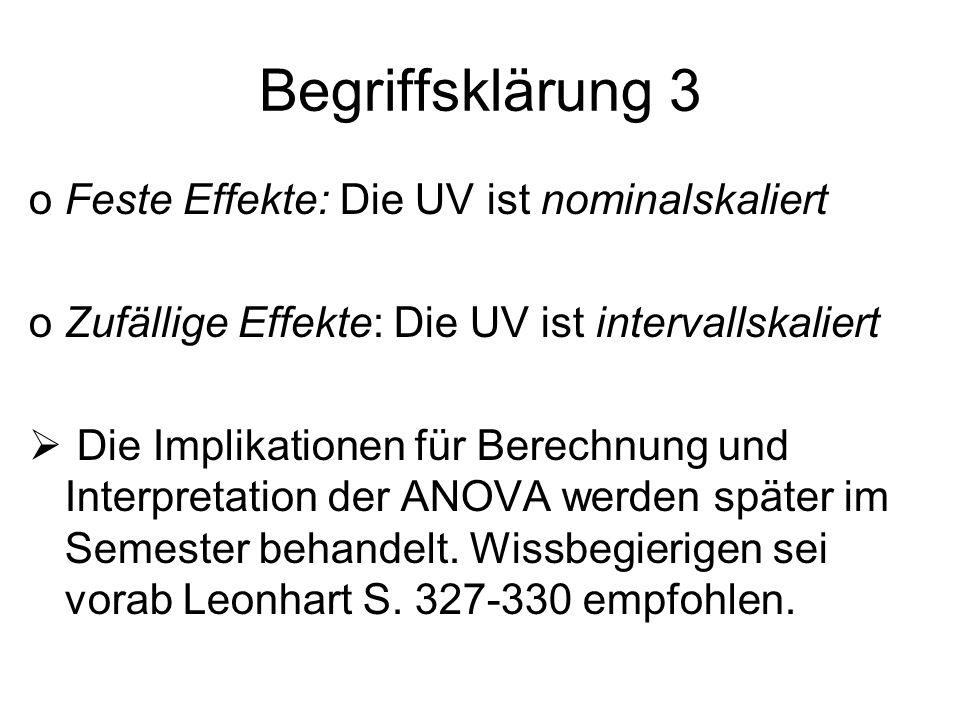 Begriffsklärung 3 Feste Effekte: Die UV ist nominalskaliert