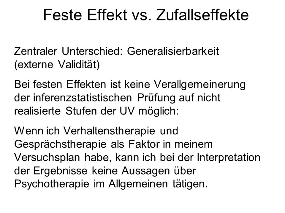 Feste Effekt vs. Zufallseffekte