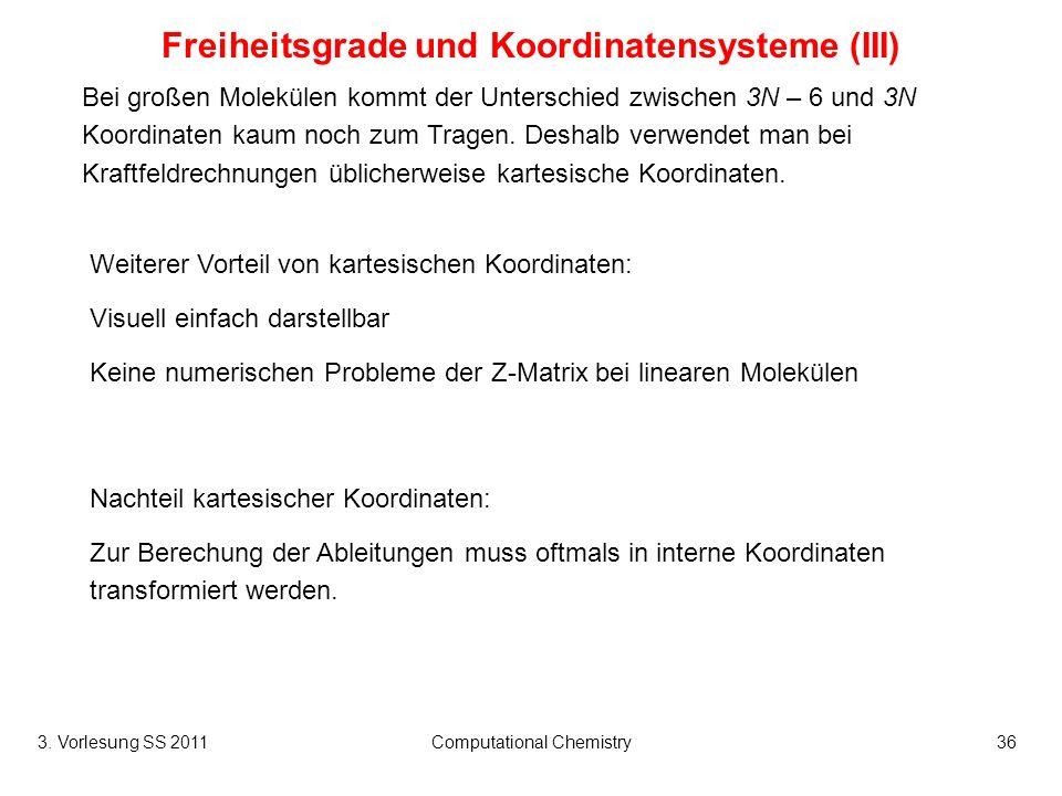 Freiheitsgrade und Koordinatensysteme (III)