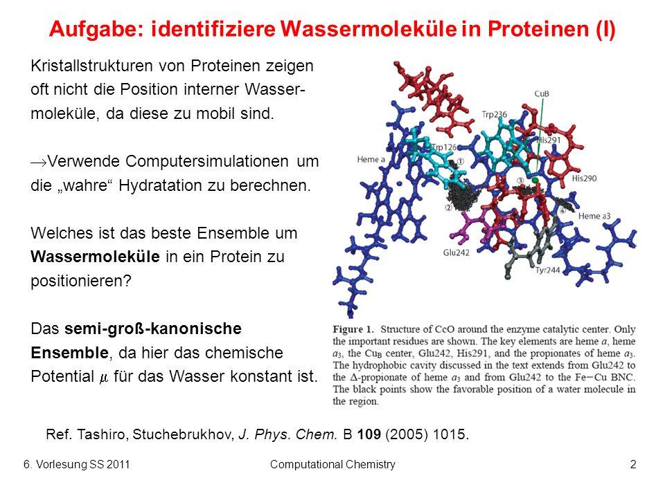 Aufgabe: identifiziere Wassermoleküle in Proteinen (I)