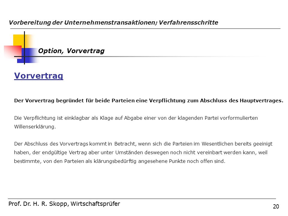 Vorvertrag Option, Vorvertrag
