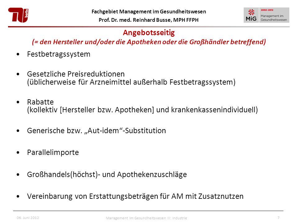Management im Gesundheitswesen III: Industrie