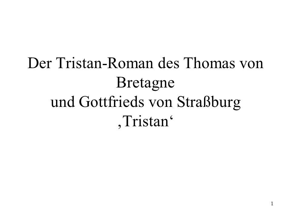 Der Tristan-Roman des Thomas von Bretagne und Gottfrieds von Straßburg 'Tristan'
