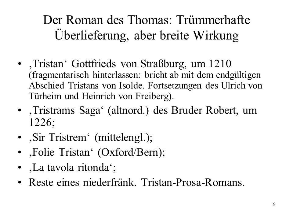 Der Roman des Thomas: Trümmerhafte Überlieferung, aber breite Wirkung