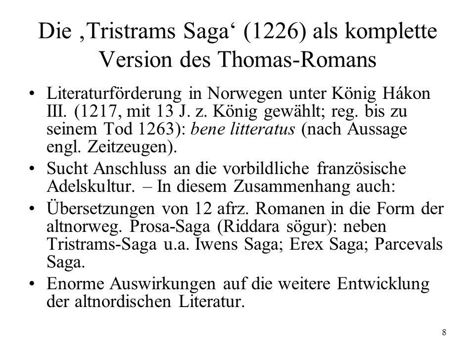 Die 'Tristrams Saga' (1226) als komplette Version des Thomas-Romans