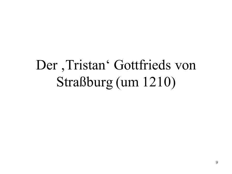 Der 'Tristan' Gottfrieds von Straßburg (um 1210)