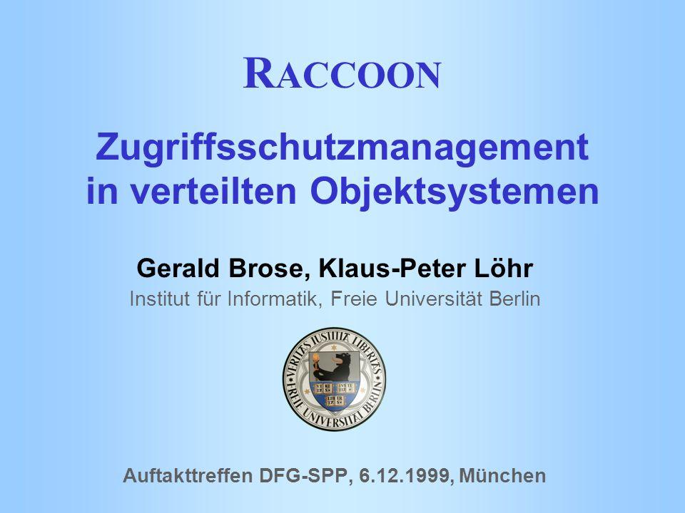 RACCOON Zugriffsschutzmanagement in verteilten Objektsystemen