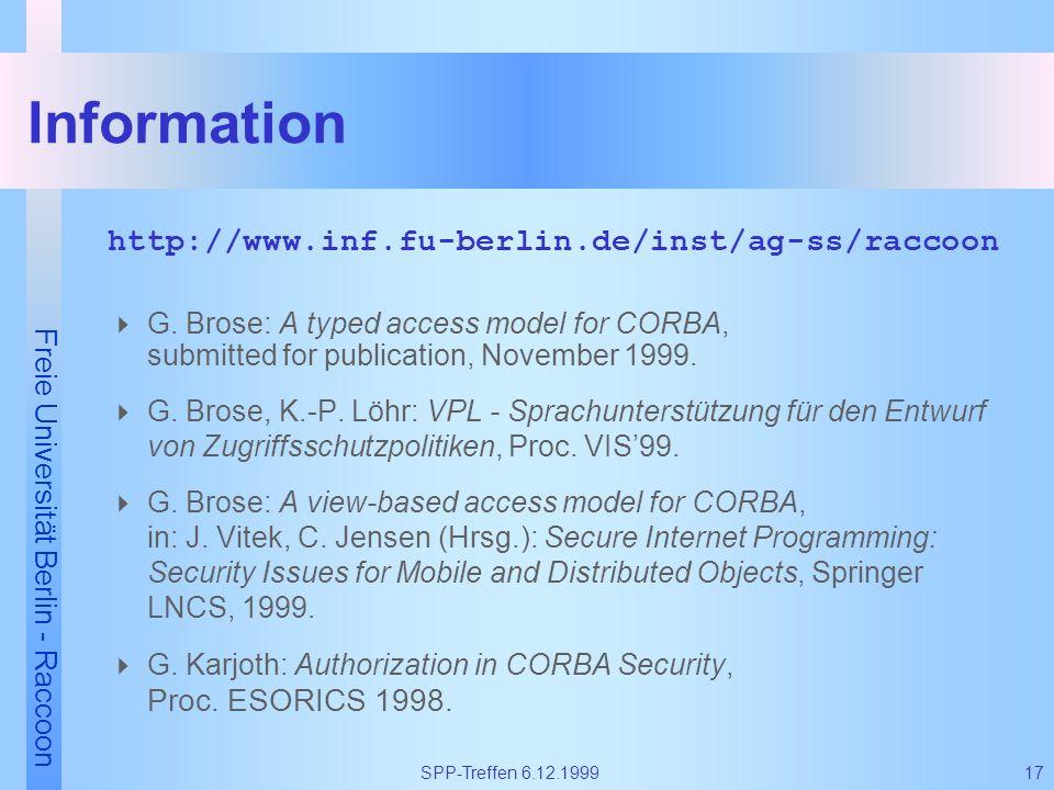 Information http://www.inf.fu-berlin.de/inst/ag-ss/raccoon
