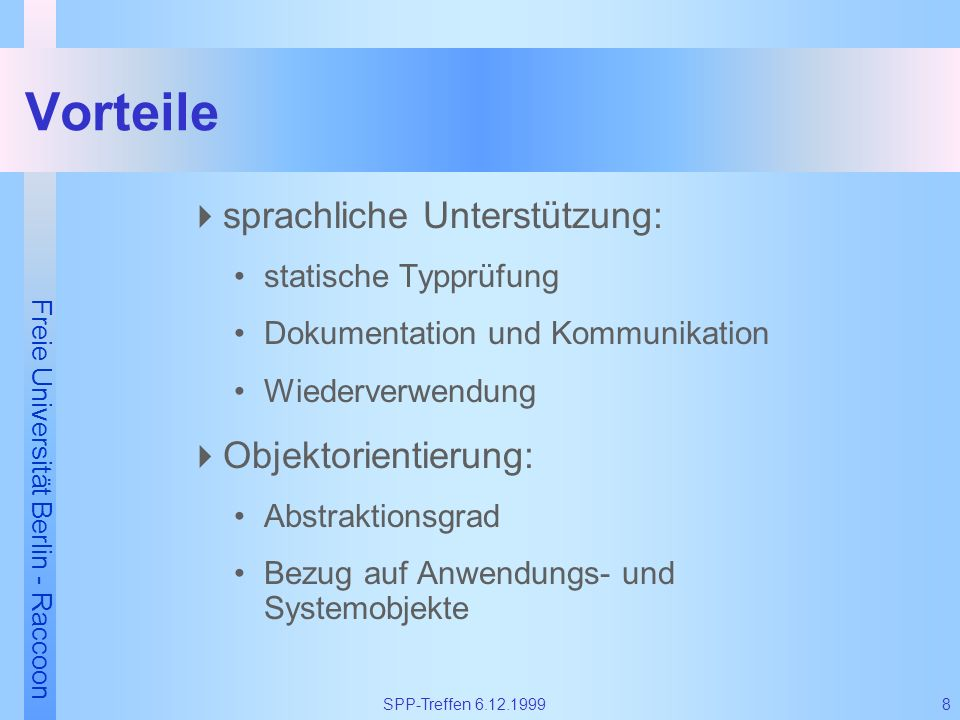 Vorteile sprachliche Unterstützung: Objektorientierung: