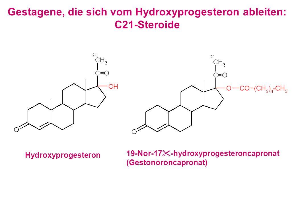 Gestagene, die sich vom Hydroxyprogesteron ableiten: C21-Steroide