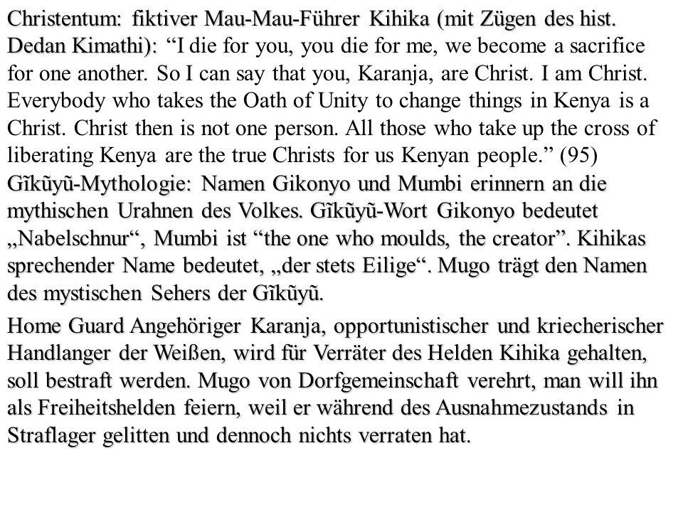 Christentum: fiktiver Mau-Mau-Führer Kihika (mit Zügen des hist