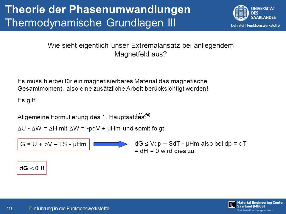 Theorie der Phasenumwandlungen Thermodynamische Grundlagen III