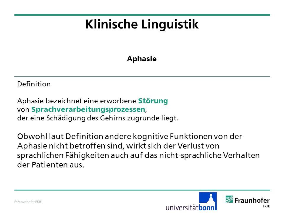 Klinische Linguistik Aphasie. Definition. Aphasie bezeichnet eine erworbene Störung. von Sprachverarbeitungsprozessen,