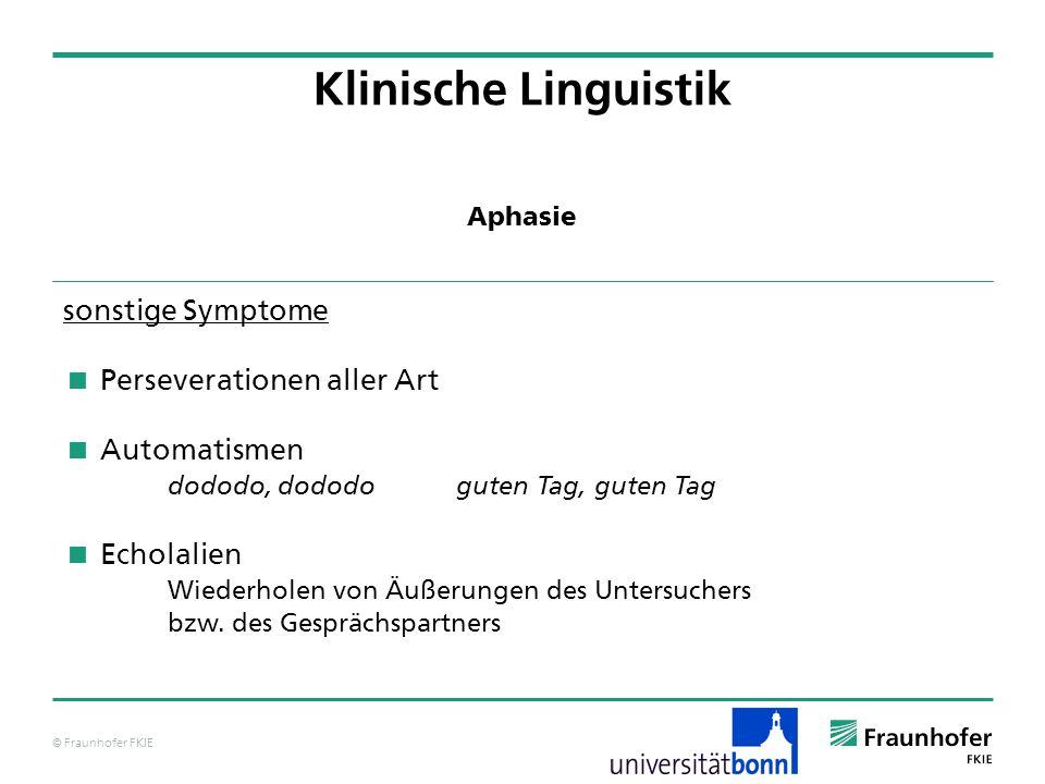 Klinische Linguistik sonstige Symptome Perseverationen aller Art