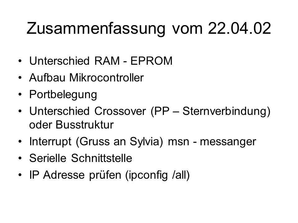 Zusammenfassung vom 22.04.02 Unterschied RAM - EPROM