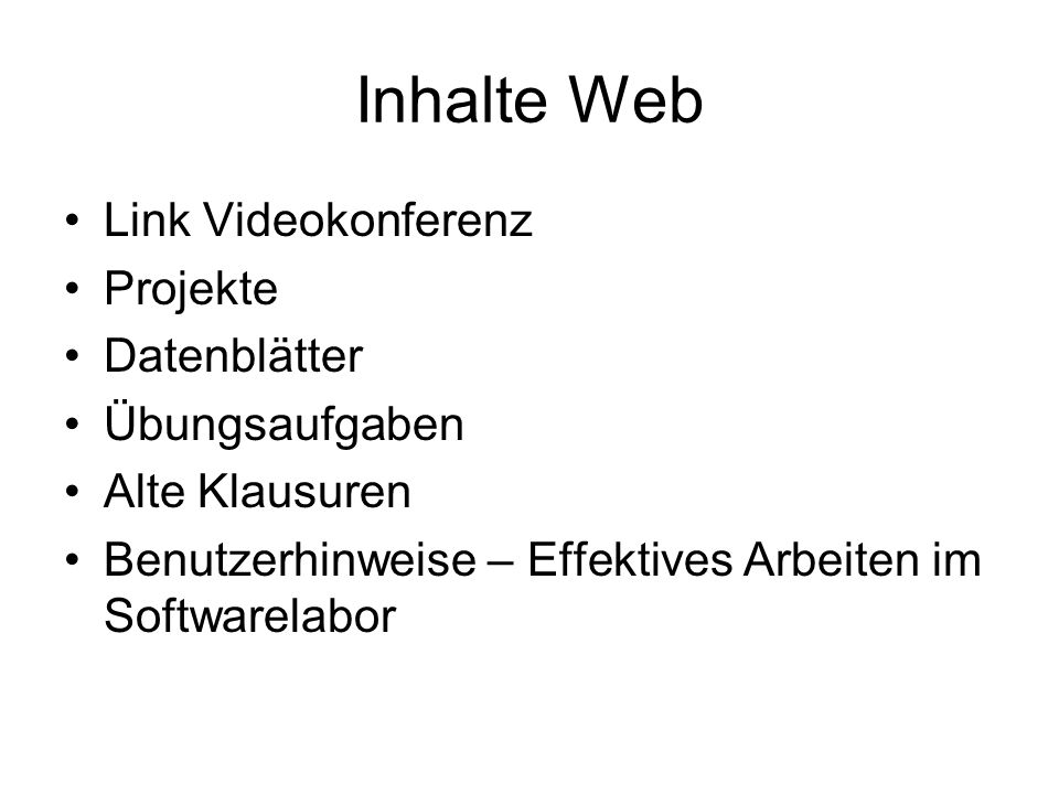 Inhalte Web Link Videokonferenz Projekte Datenblätter Übungsaufgaben