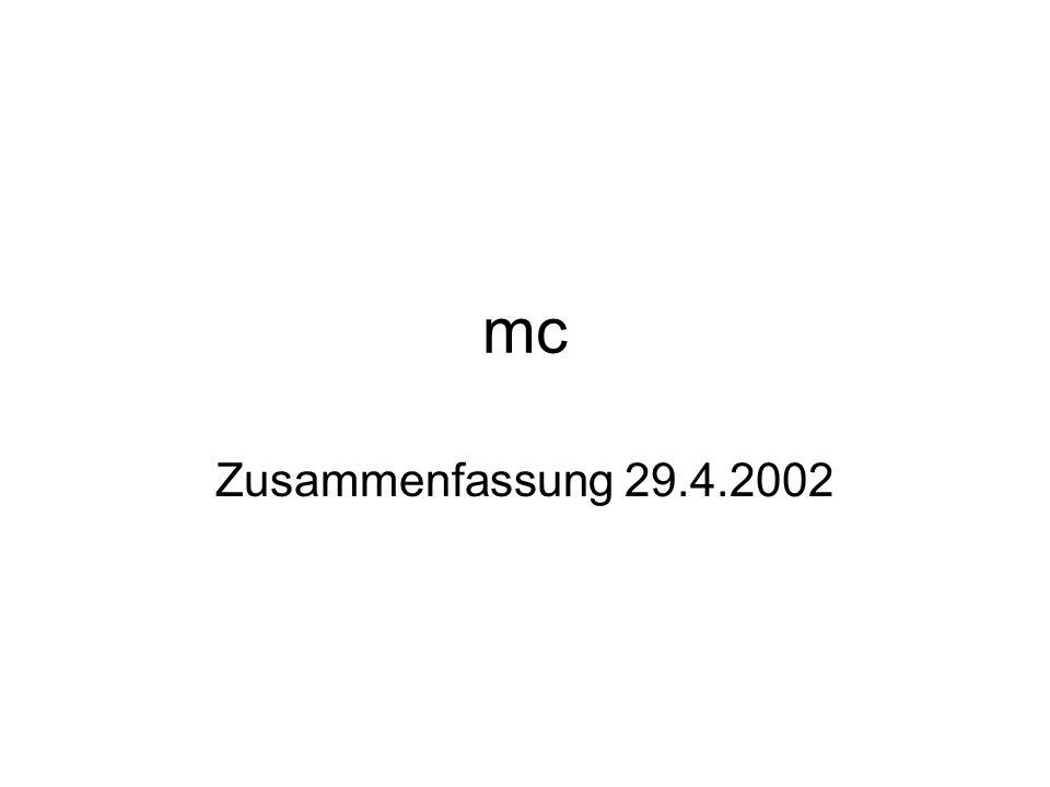 mc Zusammenfassung 29.4.2002