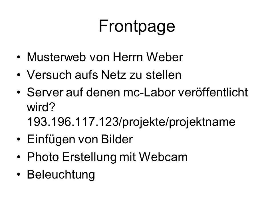 Frontpage Musterweb von Herrn Weber Versuch aufs Netz zu stellen